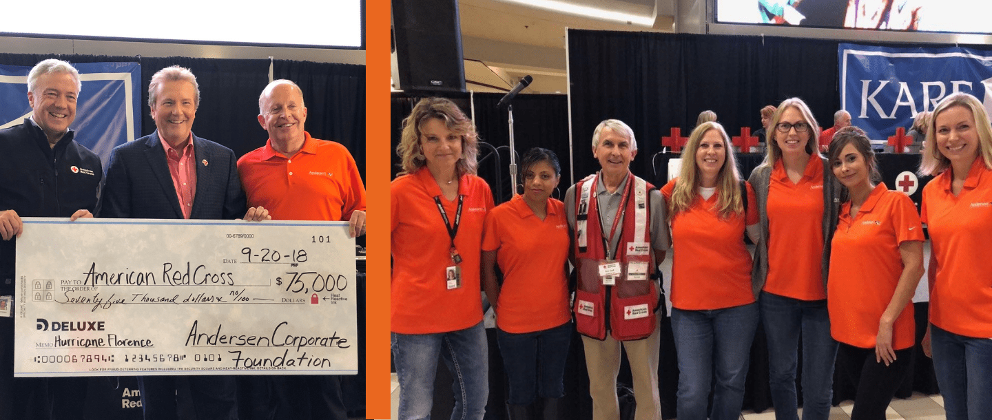 "Andersen is proud to support the work of the American Red Cross as they bring relief and hope to those affected by Hurricane Florence,"" said Keith Olson, president of the Andersen Corporate Foundation"