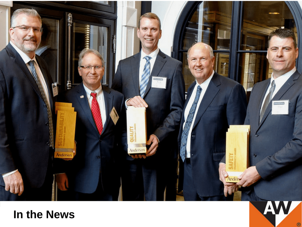Andersen Corporation has awarded the company's highest honor for excellence in safety, quality and sustainability to its manufacturing sites in Strathroy, Ontario; Bayport, Minnesota; and North Branch, Minnesota.