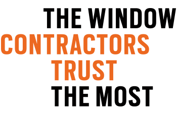 The Window Contractors Trust the Most